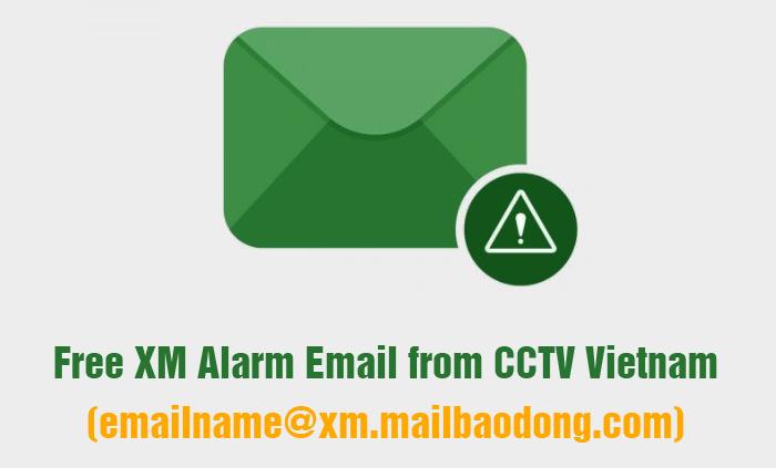 Nhận email báo động miễn phí khi dùng XM350